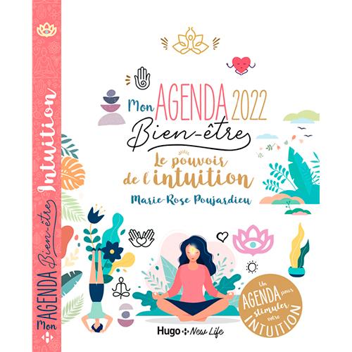 Mon Agenda 2022 - Pouvoir de l'intuition - Marie-Rose Poujardieu